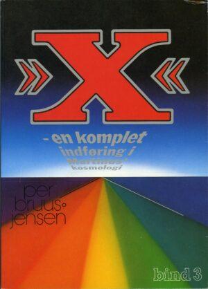 »X« : en komplet indføring i Martinus Kosmologi, X-værket bind 3 av 4