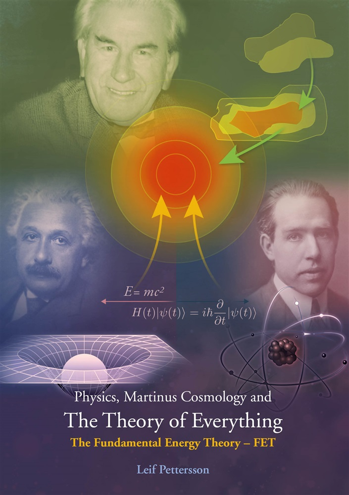 Physics, Martinus Cosmology and The Theory of Everything - The Fundamental Energy Theory - FET
