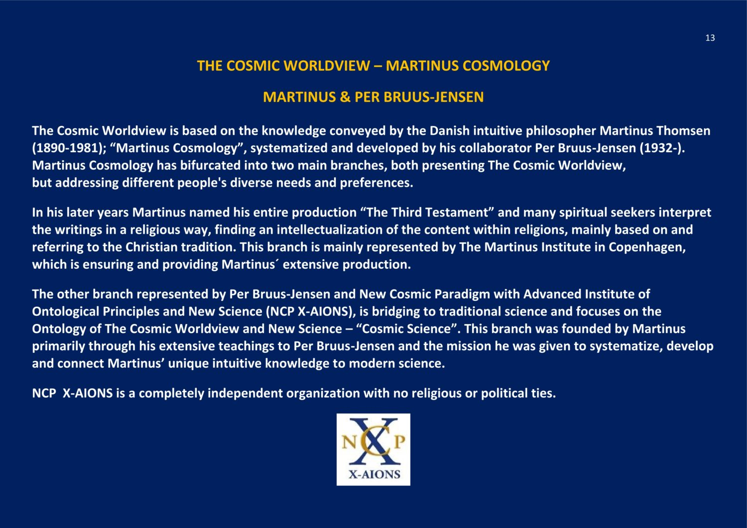 The Cosmic Worldview Martinus Cosmology NCP X-AIONS