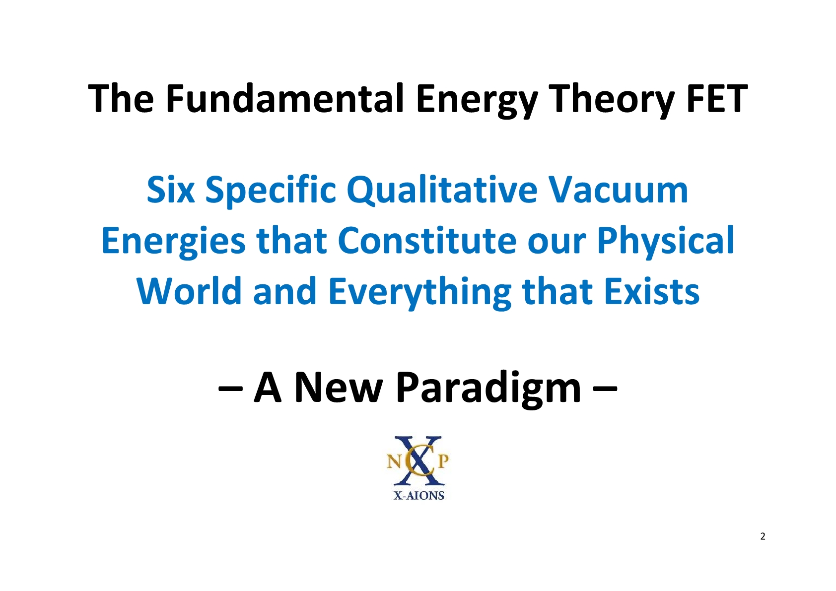 TSC 2012 Fundamental Energy Theory FET NCP X-AIONS