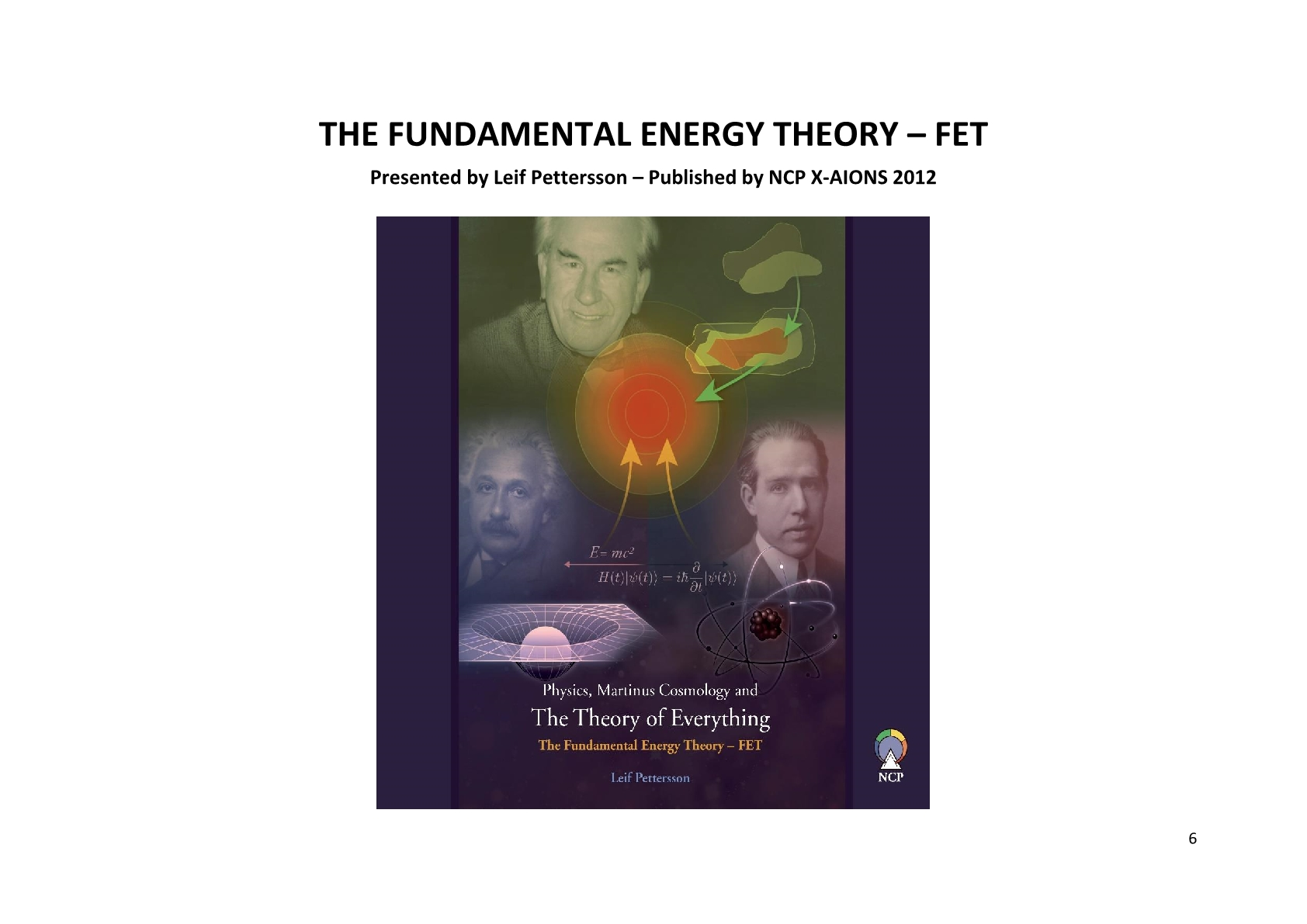 TSC 2012 The Fundamental Energy Theory FET NCP X-AIONS