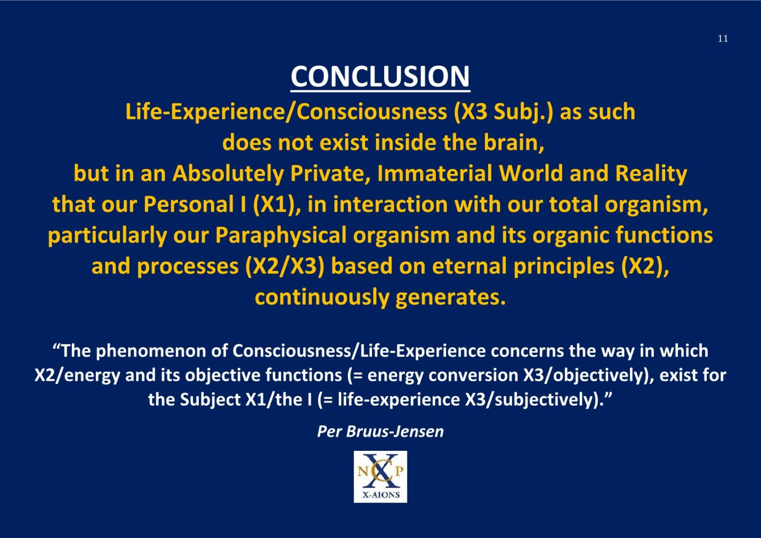 The X-Structure - Solution to The Hard Problem of Consciousness and Reality NCP X-AIONS TSC 2016