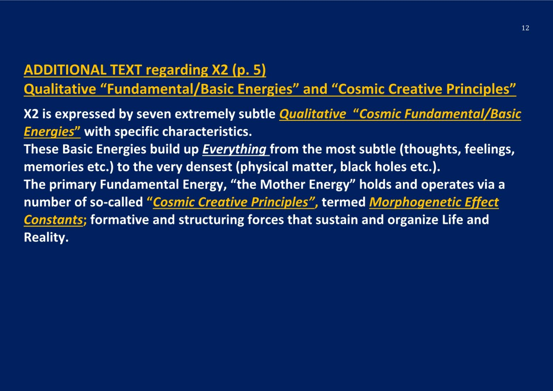 Qualitative Fundamental Energies New Cosmic Paradigm NCP X-AIONS TSC 2016