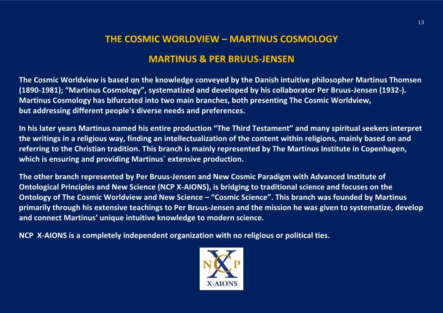 The Cosmic Worldview Martinus Cosmology NCP X-AIONS New Cosmic Paradigm