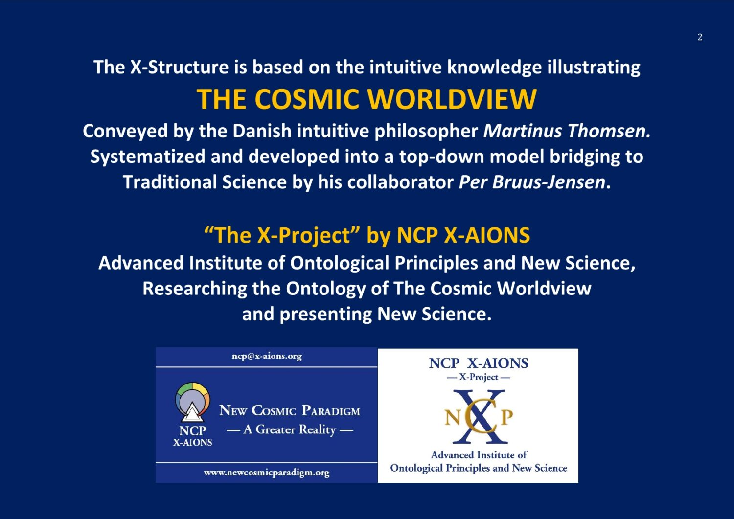 The Cosmic Worldview The X-Project NCP X-AIONS
