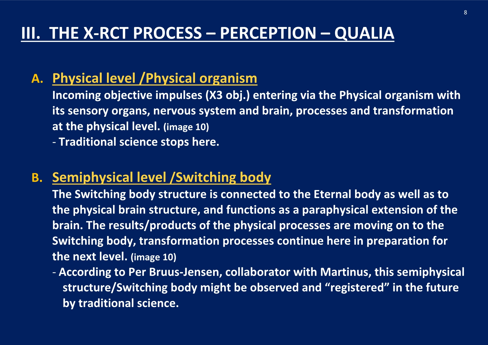 The X-RCT Process- Perception- Qualia, NCP X-AIONS