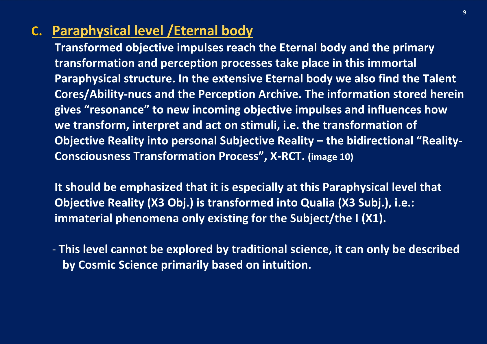 The X-RCT Process- Perception- Qualia -Eternal body, NCP X-AIONS